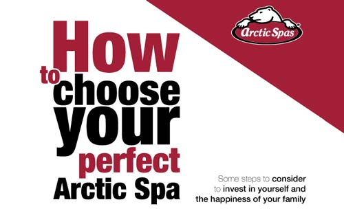 how to choose your perfect arctic spa